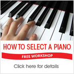 How to Select a Piano - Free Workshops