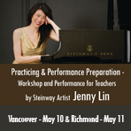 Practicing & Performance Preparation - Workshop and Performance for Teachers  by Steinway Artist  Jenny Lin