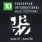 Celebrate TD Vancouver International Jazz Festival Free Workshops at Tom Lee Music Jun 27 -  Jun 30