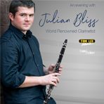 An Evening with World Renowned Clarinetist Julian Bliss