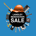 Langley Renovation Sale