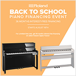 Roland Back to School Piano Financing Event