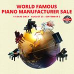 World Famous Piano Manufacturer Sale