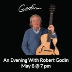 An Evening With Robert Godin