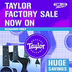 Taylor Factory Sale IS BACK!